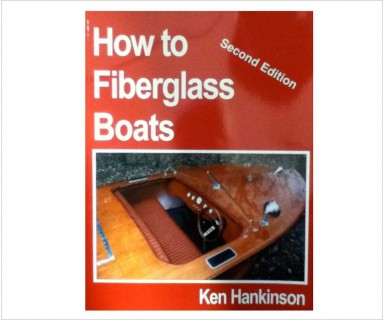 How-to-Fiberglass Boats • 2nd Edition